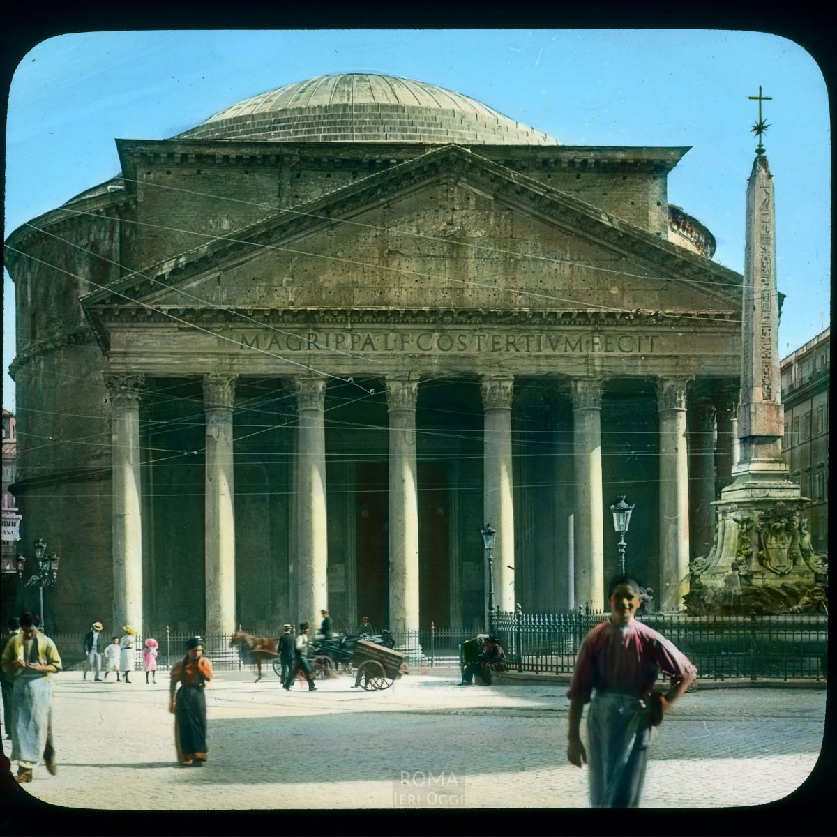 Rome. Pantheon (Santa Maria dei Martiri): front view on the Piazza della Rotonda, with obelisk View in tinted lantern slide, ca. 1919-1938. The Pantheon dates from 118-128 C.E.